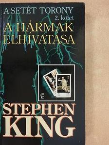 Stephen King - A hármak elhívatása [antikvár]
