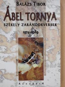 Balázs Tibor - Ábel tornya (dedikált példány) [antikvár]