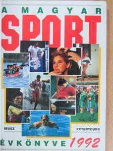 Dénes Tamás - A Magyar Sport Évkönyve 1992 [antikvár]