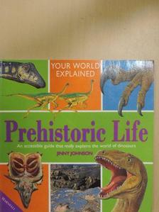 Jinny Johnson - Prehistoric Life [antikvár]