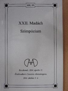 (Diószegi) Szabó Pál - XXII. Madách Szimpózium [antikvár]