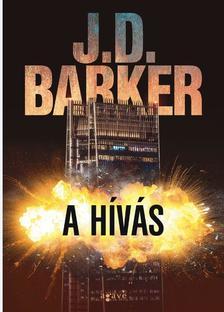 J.D. Barker - A hívás