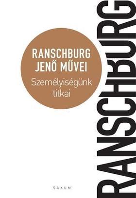 .Ranschburg Jenő - Személyiségünk titkai Életmű VII.