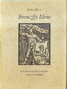 Holl Béla - Ferenczffy Lőrinc [antikvár]