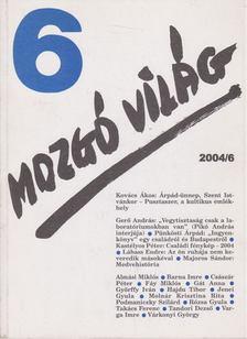 P. Szűcs Julianna - Mozgó Világ 2004/6. [antikvár]