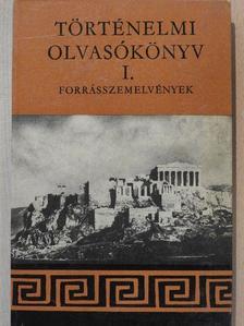 Filla István - Történelmi olvasókönyv I. [antikvár]