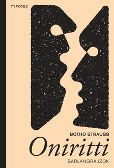 Botho Strauss - Oniritti - barlangrajzok