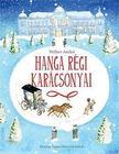 Wéber Anikó - Hanga régi karácsonyai