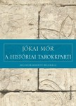 JÓKAI MÓR - A históriai tarokkparti [eKönyv: epub, mobi]