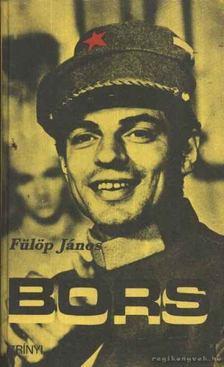 Fülöp János - Bors I. kötet [antikvár]