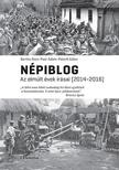 Bartha Ákos, Paár Ádám, Péterfi Gábor (szerk.) - Népiblog - Az elmúlt évek írásai (2014-2016)