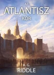 Riddle A. G. - Az Atlantisz-kór [eKönyv: epub, mobi]