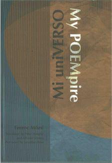 Mózsi Ferenc - My POEmpire / MI UNI-verso [antikvár]
