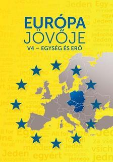 Békés Márton szerk. - Európa jövője