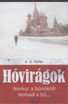 A. D. Miller - Hóvirágok [antikvár]