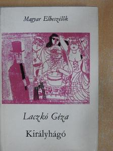 Laczkó Géza - Királyhágó [antikvár]
