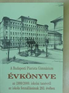 Beke Margit - A Budapesti Piarista Gimnázium Évkönyve 1999/2000. [antikvár]