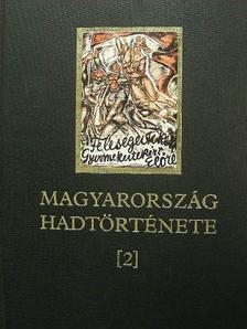 Dombrády Lóránd - Magyarország hadtörténete 2. [antikvár]