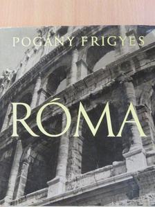 Pogány Frigyes - Róma [antikvár]