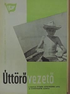 Balogh László - Úttörővezető 1963. június-július [antikvár]