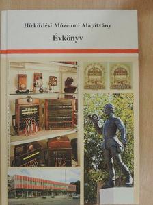 Bartók Ibolya - Hírközlési Múzeumi Alapítvány Évkönyv 2007 [antikvár]