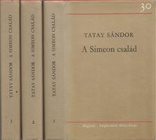 TATAY SÁNDOR - A Simeon család I-III. kötet [antikvár]