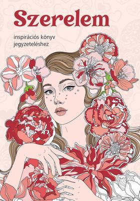 Szalay Könyvkiadó - Szerelem - Inspirációs könyv jegyzeteléshez
