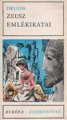 Maurice Druon - Zeusz emlékiratai [antikvár]