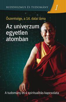 Őszentsége a 14. dalai láma - Az univerzum egyetlen atomban