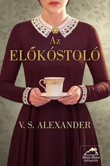 V. S. Alexander - Az előkóstoló