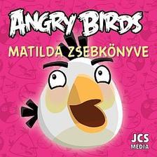 ROVIO - Angry Birds - Matilda zsebkönyve