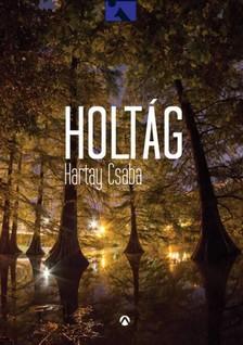 Hartay Csaba - Holtág [eKönyv: epub, mobi]