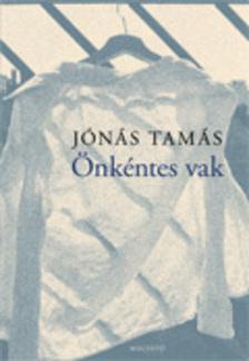 Jónás Tamás - Önkéntes vak