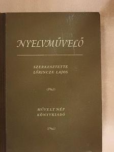 B. Lőrinczy Éva - Nyelvművelő [antikvár]