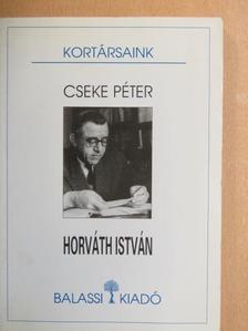 Cseke Péter - Horváth István [antikvár]
