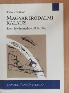 Tamás Ferenc - Magyar irodalmi kalauz [antikvár]