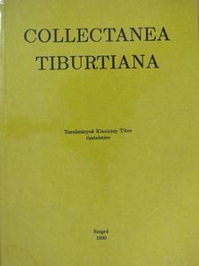 Balázs Mihály - Collectanea Tiburtiana [antikvár]