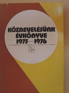 Dr. Arató Ferenc - Köznevelésünk évkönyve 1975-1976 [antikvár]