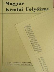 Balthazár Zsolt - Magyar Kémiai Folyóirat 1967. március [antikvár]