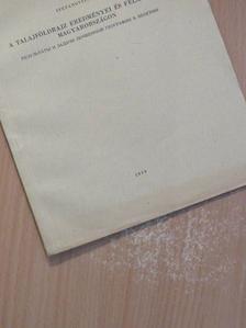 Stefanovits Pál - A talajföldrajz eredményei és feladatai Magyarországon [antikvár]