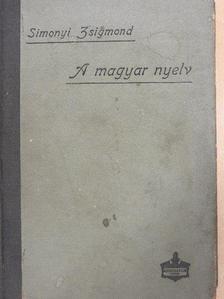 Simonyi Zsigmond - A magyar nyelv [antikvár]