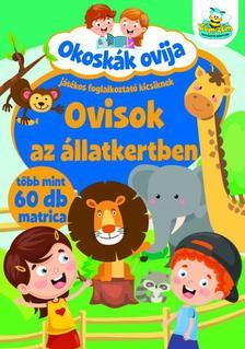Szalay Könyvkiadó - Okoskák ovija - Ovisok az állatkertben
