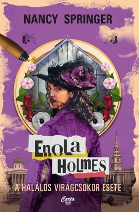 Nancy Springer - Enola Holmes - A halálos virágcsokor esete [eKönyv: epub, mobi]