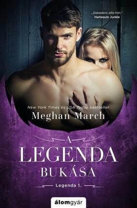 Meghan March - A legenda bukása [eKönyv: epub, mobi]
