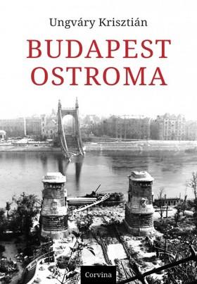 UNGVÁRY KRISZTIÁN - Budapest ostroma [eKönyv: epub, mobi]