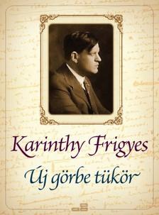 Karinthy Frigyes - Új görbe tükör [eKönyv: epub, mobi]