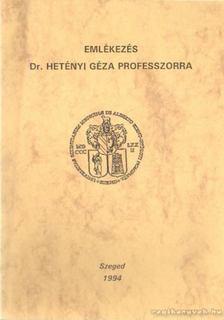 Dr. Zallár Andor (szerk.), Dr. Varró Vince - Emlékezés Dr. Hetényi Géza professzorra [antikvár]
