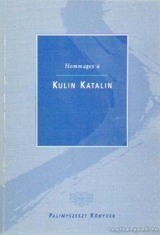 HALÁSZ KATALIN - Hommages á Kulin Katalin [antikvár]