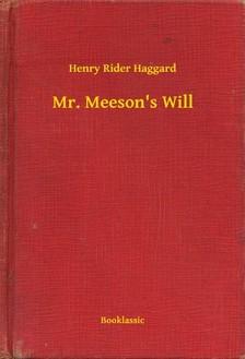 Rider Haggard Henry - Mr. Meeson s Will [eKönyv: epub, mobi]