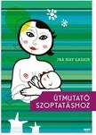 Ina May Gaskin - Útmutató szoptatáshoz [eKönyv: epub, mobi]